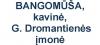 BANGOMŪŠA, kavinė, G. Dromantienės įmonė