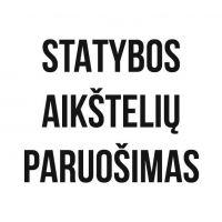 STATYBOS AIKŠTELIŲ PARUOŠIMAS, MB