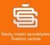 ŠIAULIŲ M. SAVIVALDYBĖS ŠVIETIMO CENTRAS, VĮ