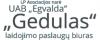 GEDULAS, UAB EGVALDA šarvojimo salė Raudondvaryje