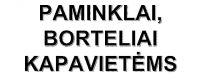 PAMINKLAI, BORTELIAI KAPAVIETĖMS