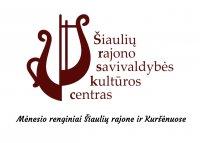 ŠIAULIŲ R. SAVIVALDYBĖS KULTŪROS CENTRAS