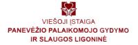 VIEŠOJI ĮSTAIGA PANEVĖŽIO PALAIKOMOJO GYDYMO IR SLAUGOS LIGONINĖ
