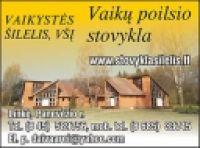 VAIKYSTĖS ŠILELIS, VšĮ - poilsio stovykla