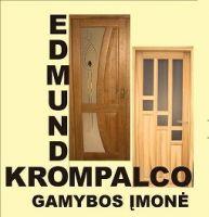 EDMUNDO KROMPALCO GAMYBOS ĮMONĖ - durų gamyba